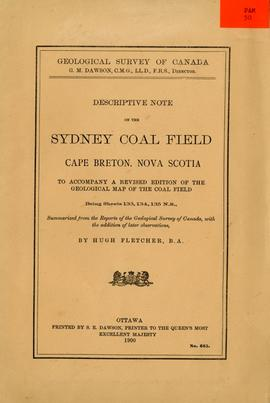 Descriptive note on the Sydney Coal Field, Cape Breton, Nova Scotia, to accompany a revised editi...