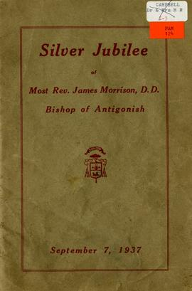 Silver jubilee of Most Rev. James Morrison, D.D:, Bishop of Antigonish, September 7, 1937