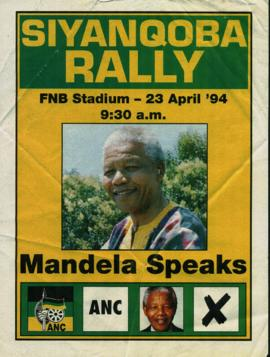 """Siynqoba Rally : Mandela Speaks"" : [poster]"