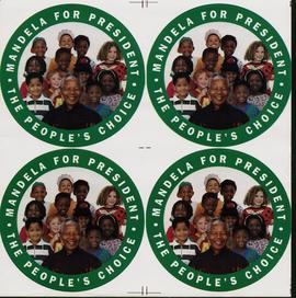 """Mandela for President : The People's Choice"" : [stickers]"